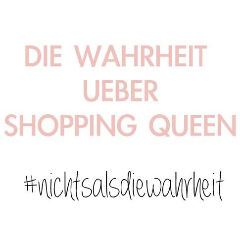 Blogger Special 10 Fakten Uber Shopping Queen